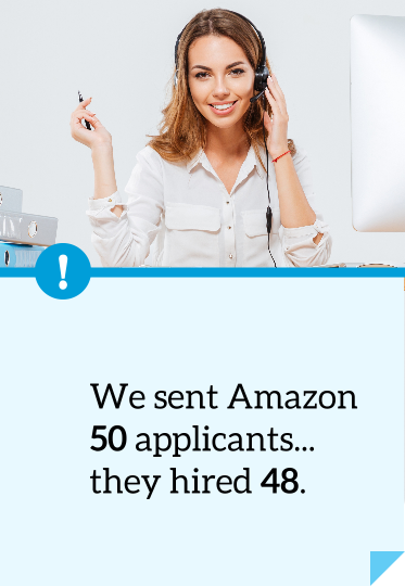 We sent Amazon 50 applicants -- they hired 48.